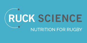 Ruck Science - Nutrition for Rugby